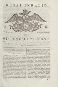 Ruski Inwalid : czyli wiadomości wojenne. 1820, № 6 (10 stycznia)