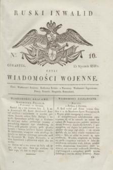 Ruski Inwalid : czyli wiadomości wojenne. 1820, № 10 (15 stycznia)