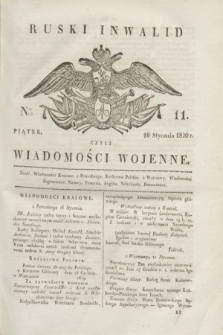 Ruski Inwalid : czyli wiadomości wojenne. 1820, № 11 (16 stycznia)