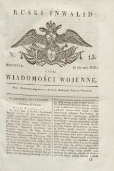 Ruski Inwalid : czyli wiadomości wojenne. 1820, № 13 (18 stycznia)
