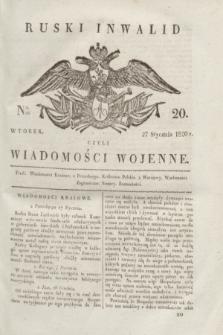 Ruski Inwalid : czyli wiadomości wojenne. 1820, № 20 (27 stycznia)
