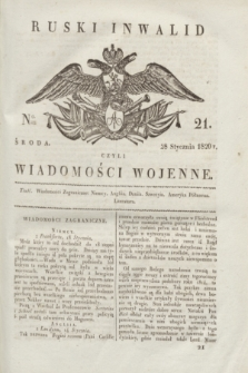 Ruski Inwalid : czyli wiadomości wojenne. 1820, № 21 (28 stycznia)