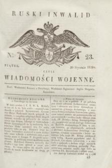 Ruski Inwalid : czyli wiadomości wojenne. 1820, № 23 (30 stycznia)