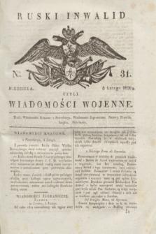 Ruski Inwalid : czyli wiadomości wojenne. 1820, № 31 (8 lutego)
