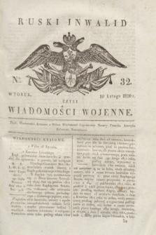 Ruski Inwalid : czyli wiadomości wojenne. 1820, № 32 (10 lutego)