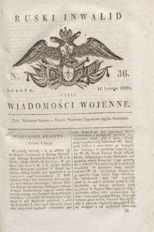 Ruski Inwalid : czyli wiadomości wojenne. 1820, № 36 (14 lutego)