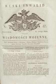 Ruski Inwalid : czyli wiadomości wojenne. 1820, № 37 (15 lutego)