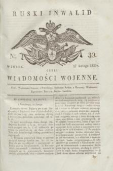 Ruski Inwalid : czyli wiadomości wojenne. 1820, № 39 (17 lutego)