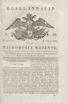Ruski Inwalid : czyli wiadomości wojenne. 1820, № 48 (27 lutego)