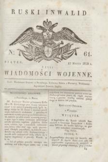Ruski Inwalid : czyli wiadomości wojenne. 1820, № 61 (12 marca)