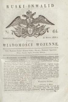 Ruski Inwalid : czyli wiadomości wojenne. 1820, № 64 (15 marca)