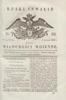 Ruski Inwalid : czyli wiadomości wojenne. 1820, № 83 (9 kwietnia)