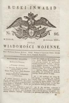 Ruski Inwalid : czyli wiadomości wojenne. 1820, № 86 (13 kwietnia)