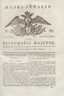 Ruski Inwalid : czyli wiadomości wojenne. 1820, № 89 (16 kwietnia)
