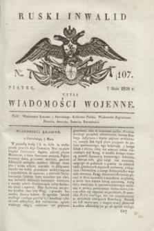Ruski Inwalid : czyli wiadomości wojenne. 1820, № 107 (7 maja)