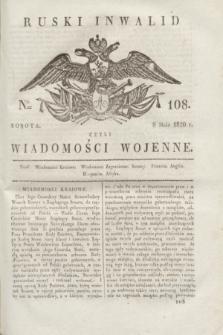 Ruski Inwalid : czyli wiadomości wojenne. 1820, № 108 (8 maja)