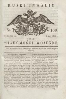 Ruski Inwalid : czyli wiadomości wojenne. 1820, № 109 (9 maja)