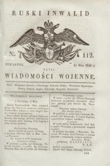 Ruski Inwalid : czyli wiadomości wojenne. 1820, № 112 (13 maja)