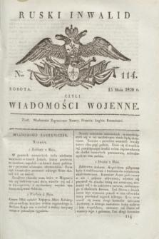 Ruski Inwalid : czyli wiadomości wojenne. 1820, № 114 (15 maja)
