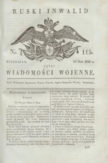 Ruski Inwalid : czyli wiadomości wojenne. 1820, № 115 (16 maja)