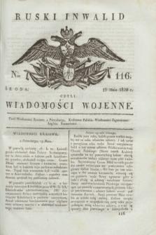 Ruski Inwalid : czyli wiadomości wojenne. 1820, № 116 (19 maja)
