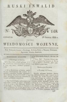 Ruski Inwalid : czyli wiadomości wojenne. 1820, № 148 (24 czerwca)