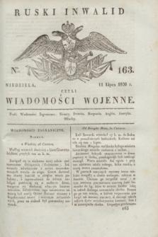 Ruski Inwalid : czyli wiadomości wojenne. 1820, № 163 (11 lipca)
