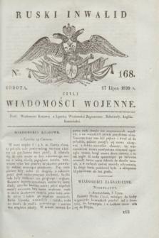 Ruski Inwalid : czyli wiadomości wojenne. 1820, № 168 (17 lipca)
