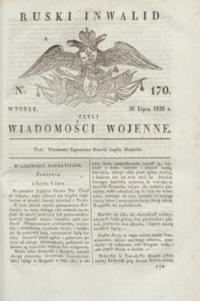 Ruski Inwalid : czyli wiadomości wojenne. 1820, № 170 (20 lipca)