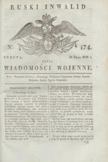 Ruski Inwalid : czyli wiadomości wojenne. 1820, № 174 (24 lipca)