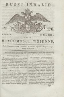 Ruski Inwalid : czyli wiadomości wojenne. 1820, № 176 (27 lipca)