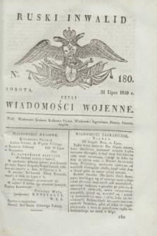 Ruski Inwalid : czyli wiadomości wojenne. 1820, № 180 (31 lipca)