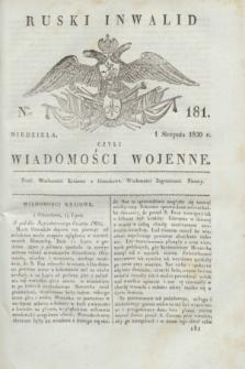 Ruski Inwalid : czyli wiadomości wojenne. 1820, № 181 (1 sierpnia)