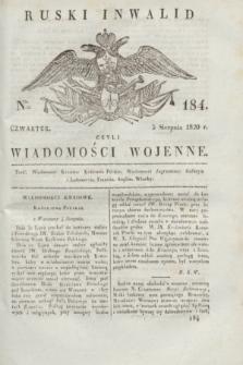 Ruski Inwalid : czyli wiadomości wojenne. 1820, № 184 (5 sierpnia)