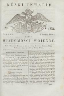 Ruski Inwalid : czyli wiadomości wojenne. 1820, № 185 (6 sierpnia)