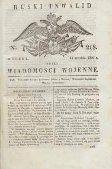 Ruski Inwalid : czyli wiadomości wojenne. 1820, № 218 (14 września)