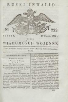 Ruski Inwalid : czyli wiadomości wojenne. 1820, № 222 (18 września)
