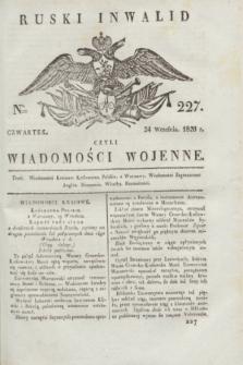 Ruski Inwalid : czyli wiadomości wojenne. 1820, № 227 (24 września)