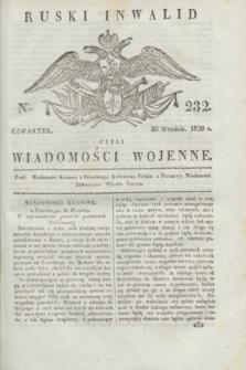 Ruski Inwalid : czyli wiadomości wojenne. 1820, № 232 (30 września)