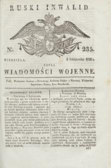 Ruski Inwalid : czyli wiadomości wojenne. 1820, № 235 (3 października)