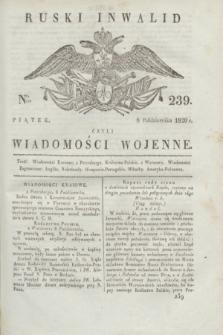 Ruski Inwalid : czyli wiadomości wojenne. 1820, № 239 (8 października)