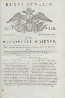 Ruski Inwalid : czyli wiadomości wojenne. 1820, № 242 (12 października)