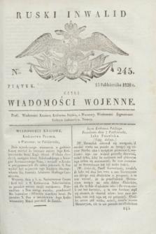 Ruski Inwalid : czyli wiadomości wojenne. 1820, № 245 (15 października)