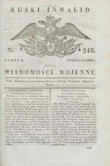 Ruski Inwalid : czyli wiadomości wojenne. 1820, № 246 (16 października)