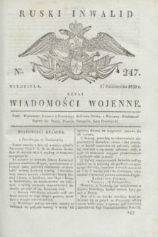 Ruski Inwalid : czyli wiadomości wojenne. 1820, № 247 (17 października)