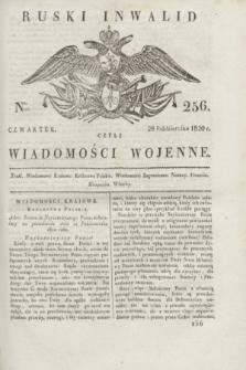 Ruski Inwalid : czyli wiadomości wojenne. 1820, № 256 (28 października)