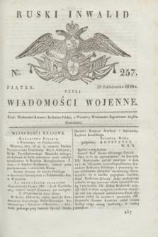 Ruski Inwalid : czyli wiadomości wojenne. 1820, № 257 (29 października)