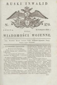 Ruski Inwalid : czyli wiadomości wojenne. 1820, № 270 (13 listopada)