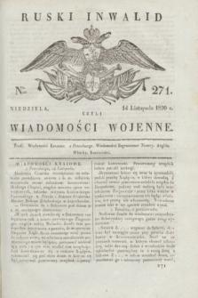 Ruski Inwalid : czyli wiadomości wojenne. 1820, № 271 (14 listopada)