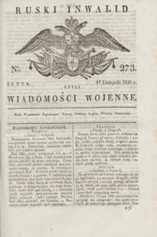 Ruski Inwalid : czyli wiadomości wojenne. 1820, № 273 (17 listopada)
